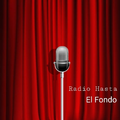 Podcast !!!Radio Hasta El Fondo!!!