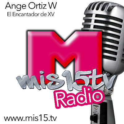 Podcast Mis15tv RADIO