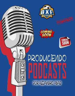 Podcast PRODUCIENDO PODCAST