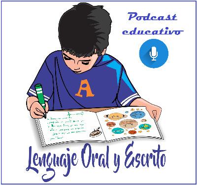Podcast Lenguaje oral y escrito